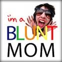 Bluntmom