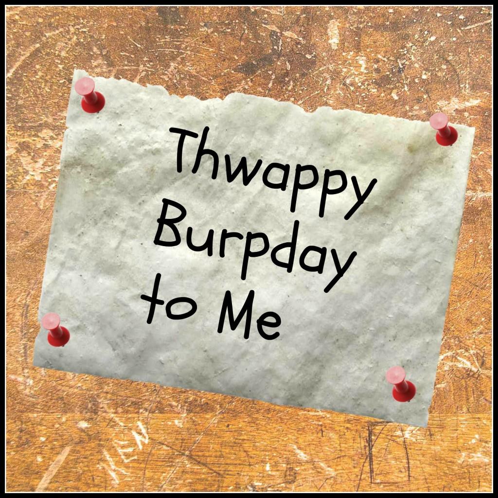 ThwappyBurpday